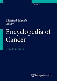 Encyclopedia of cancer [electronic resource]