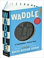 노부영 Waddle! (원서 & CD) (Hardcover)