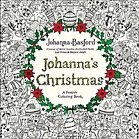Johannas Christmas: A Festive Coloring Book for Adults (Paperback)