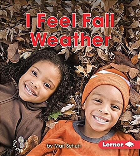 I Feel Fall Weather (Paperback)