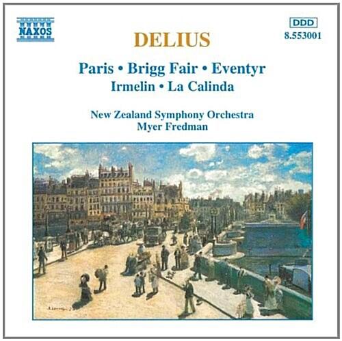 [수입] Delius : Paris, Brigg Fair, Eventyr, Irmelin, La Calinda