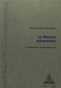 Le discours universitaire : la rhétorique et ses pouvoirs