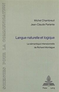 Langue naturelle et logique : la sémantique intensionnelle de Richard Montague