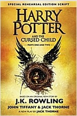 Harry Potter and the Cursed Child - Parts One and Two (Special Rehearsal Edition) : The Official Script Book of the Original West End Production (Hardcover)