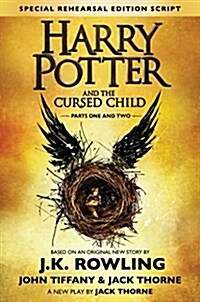 [중고] Harry Potter and the Cursed Child - Parts One and Two (Special Rehearsal Edition) : The Official Script Book of the Original West End Production (Hardcover)