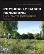 Physically Based Rendering: From Theory to Implementation (Hardcover, 3)