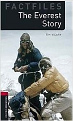 Oxford Bookworms Library Factfiles: Level 3:: The Everest Story (Paperback)