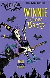 Winnie and Wilbur: Winnie Goes Batty (Paperback)