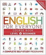 English for Everyone Course Book Level 1 Beginner : A Complete Self-Study Programme (Paperback)