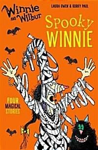 Winnie and Wilbur: Spooky Winnie (Paperback)