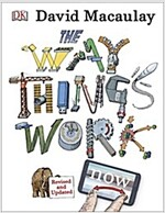 The Way Things Work Now (Hardcover, 3 ed)