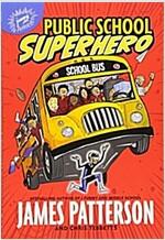 Public School Superhero (Paperback)