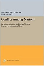 Conflict Among Nations: Bargaining, Decision Making, and System Structure in International Crises (Hardcover)