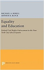 Equality and Education: Federal Civil Rights Enforcement in the New York City School System (Hardcover)