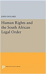 Human Rights and the South African Legal Order (Hardcover)
