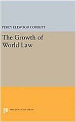 The Growth of World Law (Hardcover)