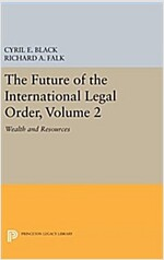 The Future of the International Legal Order, Volume 2: Wealth and Resources (Hardcover)