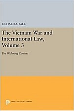 The Vietnam War and International Law, Volume 3: The Widening Context (Hardcover)