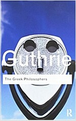 The Greek Philosophers : From Thales to Aristotle (Hardcover)