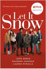 Let It Snow (Movie Tie-In): Three Holiday Romances (Paperback)