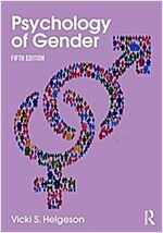 Psychology of Gender : Fifth Edition (Paperback, 5 New edition)