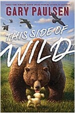 This Side of Wild: Mutts, Mares, and Laughing Dinosaurs (Paperback, Reprint)