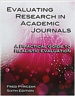 Evaluating Research in Academic Journals: A Practical Guide to Realistic Evaluation (Paperback, 6)