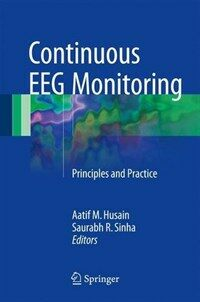 Continuous EEG monitoring [electronic resource] : principles and practice