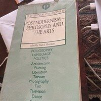 Postmodernism : philosophy and the arts