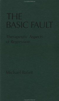 The basic fault : therapeutic aspects of regression