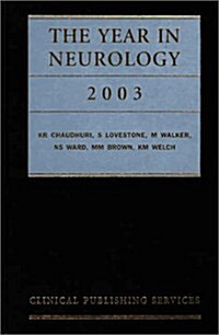 The Year in Neurology 2003 (Hardcover)