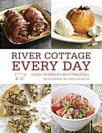 River Cottage Every Day (Hardcover)