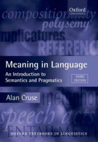 Meaning in Language : An Introduction to Semantics and Pragmatics (Paperback, 3 Revised edition)