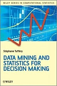 Data Mining and Statistics for Decision Making (Hardcover)