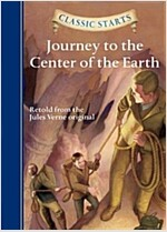 Classic Starts(r) Journey to the Center of the Earth (Hardcover)
