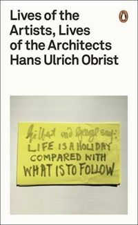 Lives of the Artists, Lives of the Architects (Paperback)