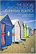 The Social Psychology of Everyday Politics (Paperback)