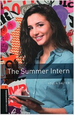 Oxford Bookworms Library: Level 2:: The Summer Intern (Paperback)