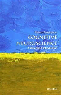 Cognitive Neuroscience: A Very Short Introduction (Paperback)