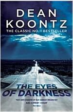 The Eyes of Darkness : A terrifying horror novel of unrelenting suspense (Paperback)