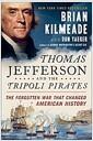 [중고] Thomas Jefferson and the Tripoli Pirates: The Forgotten War That Changed American History (Paperback)