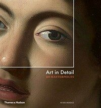 Art in Detail : 100 Masterpieces (Hardcover)