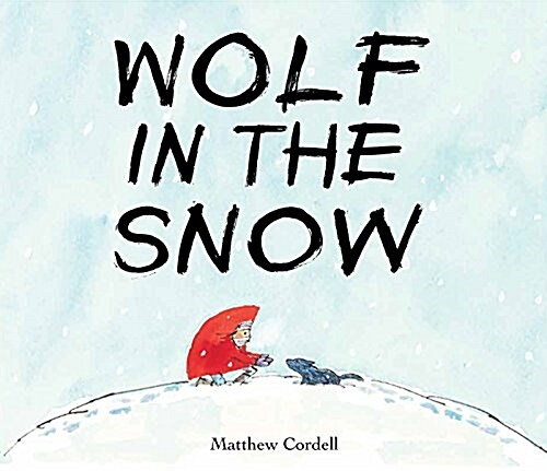 Wolf in the Snow (Hardcover)