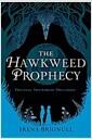 [중고] The Hawkweed Prophecy (Hardcover)
