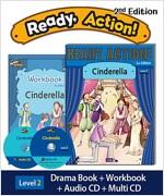 Ready Action 2E 2: Cinderella (Student Book, Workbook, Audio CD, Multi-CD)