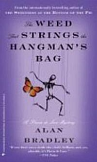 The Weed That Strings the Hangmans Bag (Paperback)