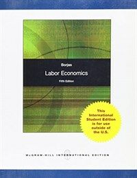 Labor economics 5th ed., International ed