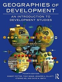 Geographies of Development : An Introduction to Development Studies (Paperback, 4 New edition)