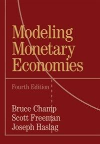 Modeling Monetary Economies (Paperback, 4 Revised edition)