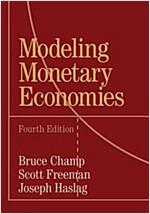 Modeling Monetary Economies (Paperback, 4 Revised edition)